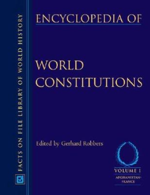 Encyclopedia of World Constitutions, 3-Volume Set 9780816060788