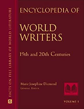 Encyclopedia of World Writers: 19th and 20th Centuries 9780816046751