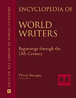 Encyclopedia of World Writers, Beginnings to the 20th Century, 3-Volume Set 9780816061433