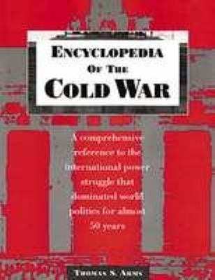 Encyclopedia of the Cold War 9780816019755