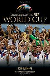 Encyclopedia of the FIFA World Cup 20450193