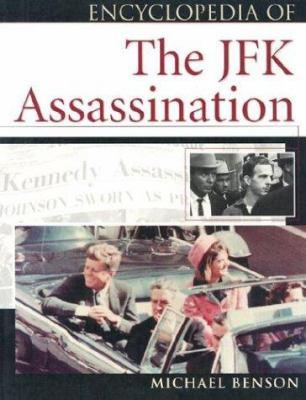 Encyclopedia of the JFK Assassination 9780816044764