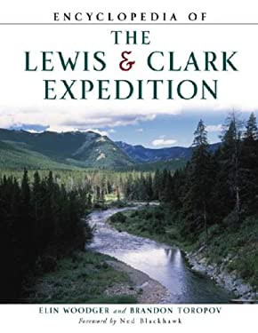 Encyclopedia of the Lewis and Clark Expedition 9780816047826
