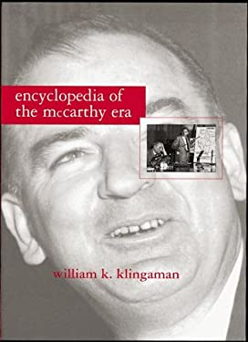 Encyclopedia of the McCarthy Era 9780816030972