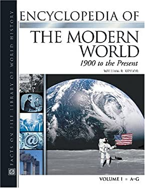 Encyclopedia of the Modern World: 1900 to the Present 9780816048724