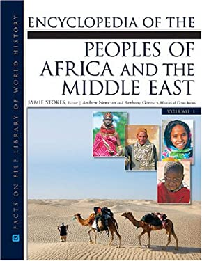 Encyclopedia of the Peoples of Africa and the Middle East 2 Volume Set 9780816071586