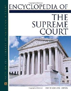 Encyclopedia of the Supreme Court 9780816050864