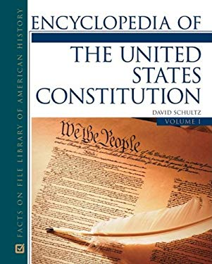 Encyclopedia of the United States Constitution, 2-Volume Set 9780816067633