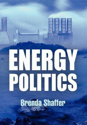 Energy Politics 9780812242003