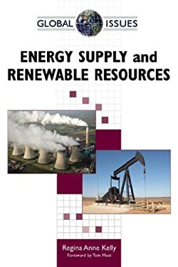 Energy Supply and Renewable Resources 9780816067688