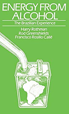 Energy from Alcohol: The Brazilian Experience 9780813114798