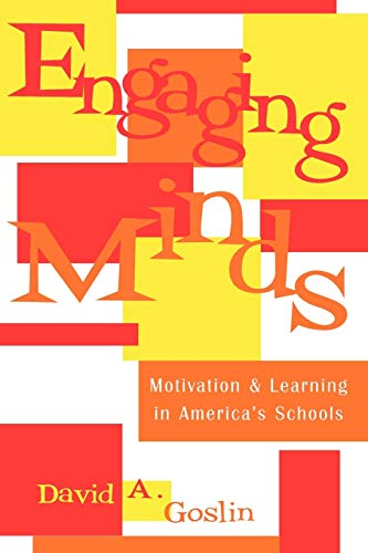 Engaging Minds: Motivation and Learning in America's Schools 9780810847132