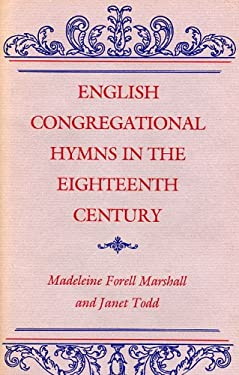 English Congregational Hymns in the Eighteenth Century 9780813114705