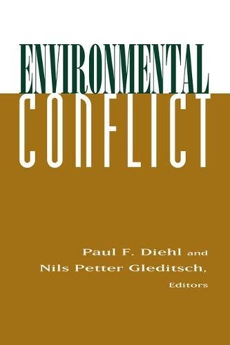 Environmental Conflict: An Anthology 9780813397542
