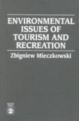 Environmental Issues of Tourism and Recreation 9780819199942