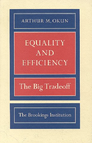Equality and Efficiency: The Big Tradeoff 9780815764755