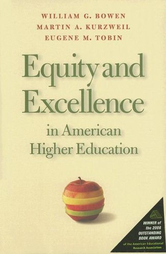 Equity and Excellence in American Higher Education 9780813925578