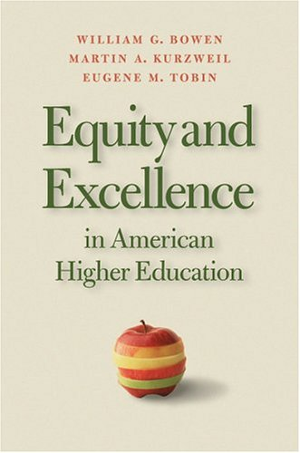 Equity and Excellence in American Higher Education 9780813923505