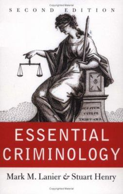 Essential Criminology-Second Edition 9780813340906