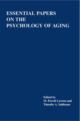 Essential Papers on the Psychology of Aging 9780814751268
