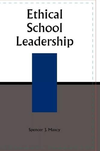 Ethical School Leadership 9780810843875
