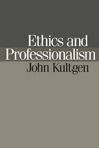 Ethics and Professionalism 9780812212631
