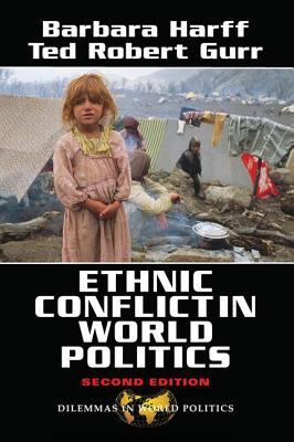 Ethnic Conflict in World Politics: Second Edition