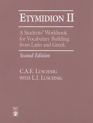 Etymidion II: A Students' Workbook for Vocabulary Building 9780819193872