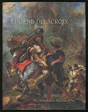 Eugene Delacroix (1798-1863): Paintings, Drawings, and Prints from North American Collections 9780810964037