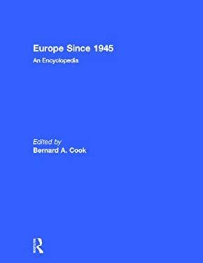Europe Since 1945, 2 Volume Set: An Encyclopedia