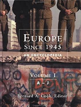 Europe since 1945: An encyclopedia