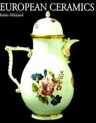 European Ceramics 9780812235050