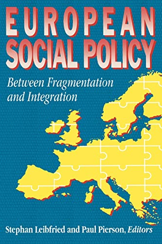 European Social Policy: Between Fragmentation and Integration 9780815752479
