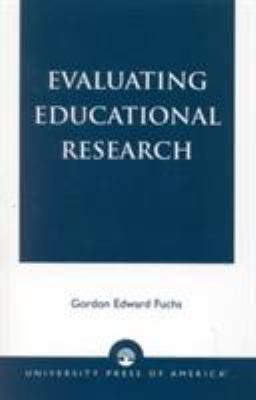Evaluating Educational Research 9780819111043