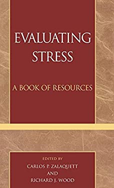 Evaluating Stress: A Resource Guide 9780810832312