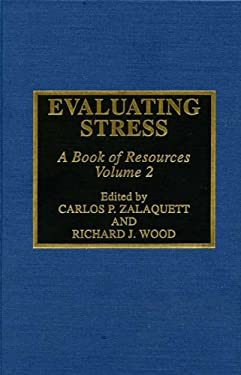 Evaluating Stress: A Book of Resources, Volume 2 9780810835221