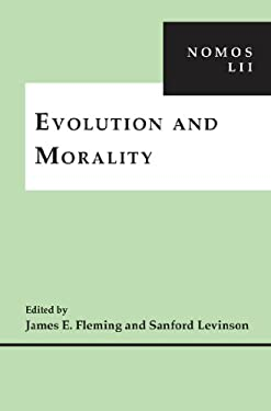 Evolution and Morality: Nomos LII 9780814771228