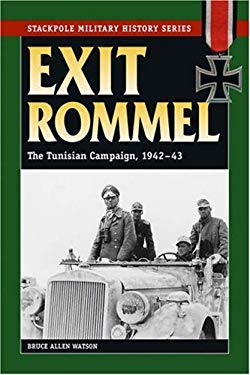 Exit Rommel : The Tunisian Campaign, 1942-43