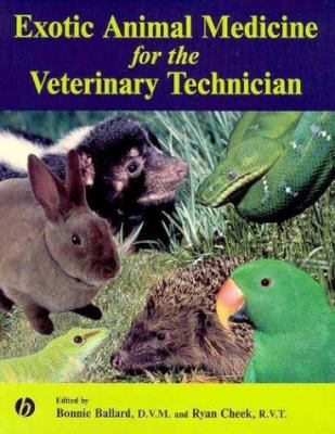 Exotic Animal Medicine for the Veterinary Technician 9780813819280