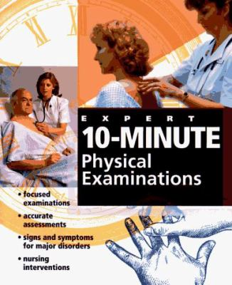 Expert 10-Minute Physical Examinations 9780815120391