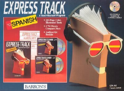 Express Track to Spanish: A Teach-Yourself Program [With 224-Pg Book and an Audioscript Booklet] 9780812078985