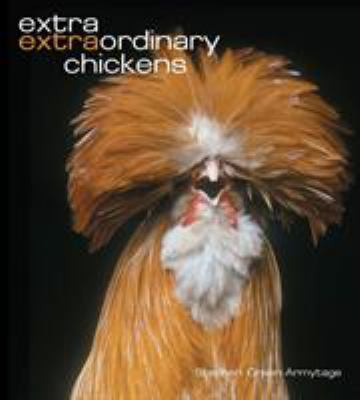 Extra Extraordinary Chickens 9780810959248
