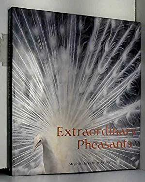 Extraordinary Pheasants 9780810910072