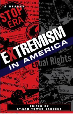 Extremism in America: A Reader 9780814779781