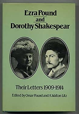 Ezra Pound and Dorothy Shakespear, Their Letters, 1909-1914 9780811209007