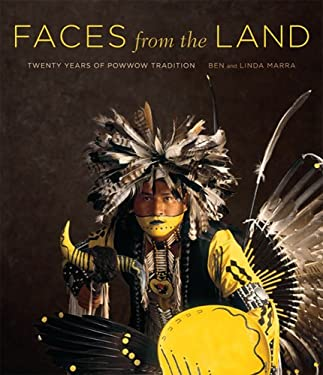 Faces from the Land: Twenty Years of Powwow Tradition 9780810983359