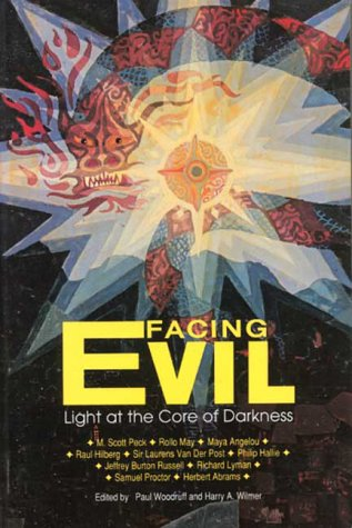 Facing Evil: Light at the Core of Darkness 9780812690798