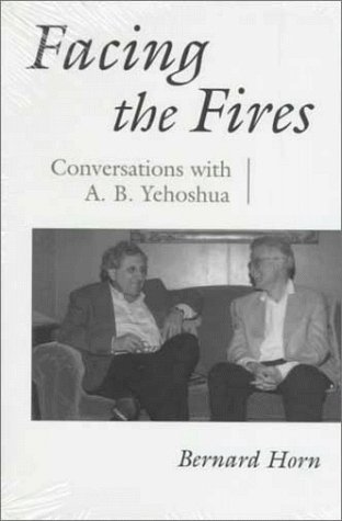 Facing the Fires: Conversations with A.B. Yehoshua 9780815604938