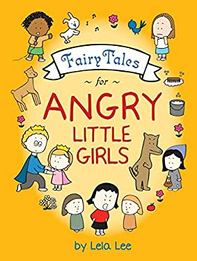 Fairy Tales for Angry Little Girls 9780810995932