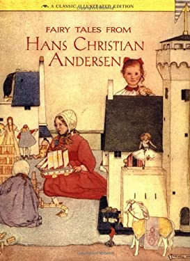 Fairy Tales from Hans Christian Andersen: A Classic Illustrated Edition 9780811802307